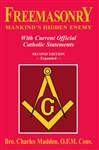 Freemasonry : Mankind's Hidden Enemy