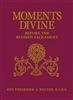 Moments Divine: Before The Blessed Sacrament