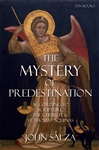 Mystery of Predestination, The: According to Scripture, the Church and St. Thomas Aquinas
