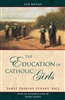 Education of Catholic Girls , The