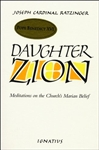 Daughter Zion: Mediations on the Church's Marian Belief