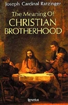 Meaning Of Christian Brotherhood, The