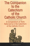 Companion to the Catechism of the Catholic Church, The: A Compendium of Texts