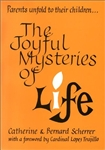 Joyful Mysteries of Life, The