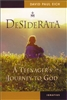 Desiderata: A Teenager's Journey to God
