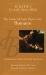 Ignatius Catholic Study Bible: The Letter of St. Paul to the Romans