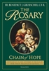Rosary, The: Chain of Hope (Meditations on the Mysteries of the Rosary with 20 Renaissance Paintings)