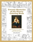 Twenty Mysteries of the Rosary Coloring Book: With Illustrations of Art Masterpieces and Bible Stories for Catholic/Christian Children