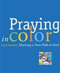 Praying in Color : Drawing a New Path to God