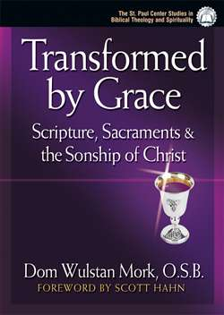 Transformed By Grace : Scripture ,