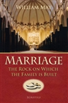 Marriage: The Rock on Which the Family is Built (2nd Edition)