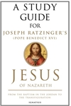 Study Guide for Pope Emeritus Benedict XVI's Jesus of Nazareth, Volume I
