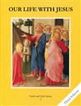 Our Life with Jesus, Grade 3 3rd Edition Student Book (Faith and Life Series)