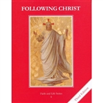 Following Christ, Grade 6 3rd Edition Student Book (Faith and Life Series)