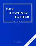 Our Heavenly Father, Grade 1 3rd Edition Activity Book (Faith and Life Series)