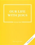 Our Life with Jesus, Grade 3 3rd Edition Activity Book (Faith and Life Series)