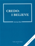 Credo: I Believe, Grade 5 3rd Edition Activity Book (Faith and Life Series)