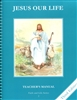 Jesus Our Life, Grade 2 3rd Edition Teacher's Manual (Faith and Life Series)