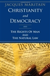 Christianity and Democracy: The Rights of Man and The Natural Law