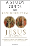 Study Guide for Pope Emeritus Benedict XVI's Jesus of Nazareth, Volume II