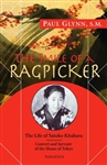 Smile of a Ragpicker, The: The Life of Satoko Kitahara - Convert and Servant of the Slums of Tokyo