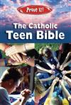 Prove It ! The Catholic Teen Bible