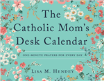 Catholic Mom's Desk Calendar, The: One Minute Prayers for Each Day