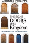 Eight Doors of the Kingdom, The: Meditations on the Beatitudes