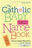 Catholic Baby Name Book, The