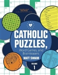 Catholic Puzzles, Word Games, and Brain Teasers: Volume 1