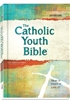 NABRE Catholic Youth Bible