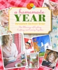 Homemade Year, A: The Blessings of Cooking, Crafting, and Coming Together