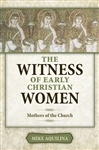 Witness of Early Christian Women, The