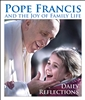 Pope Francis and the Joy of the Family: Daily Reflections