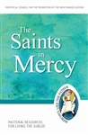 Saints in Mercy, The: Pastoral Resources for Living the Jubilee