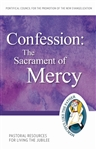 Confession: The Sacrament of Mercy: Pastoral Resources for Living the Jubilee
