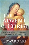 Advent of Christ, The: Scripture Reflections to Prepare for Christmas