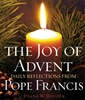 Joy of Advent: Daily Reflections with Pope Francis