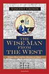 Wise Man from the West, The: Matteo Ricci and His Mission to China