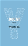 DOCAT: Youth Catechism: What To Do?