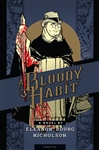 Bloody Habit , A : A Novel