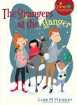Strangers at the Manger, The (Chime Travelers)