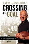 Crossing the Goal: A Saint Goes Marching On
