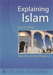 Explaining Islam: Islam from a Catholic Perspective