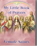 My Little Book of Prayers: Female Saints