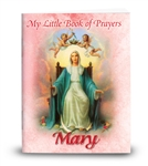 My Little Book of Prayers : Mary