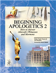 Beginning Apologetics 2 : How to An