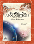 Beginning Apologetics 4 : How to An