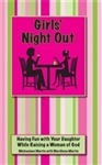 Girls' Night Out : Having Fun with