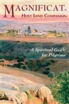 Magnificat Holy Land Companion: A Spiritual Guide for Pilgrims